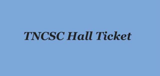 TNCSC Assistant Hall Ticket 2020