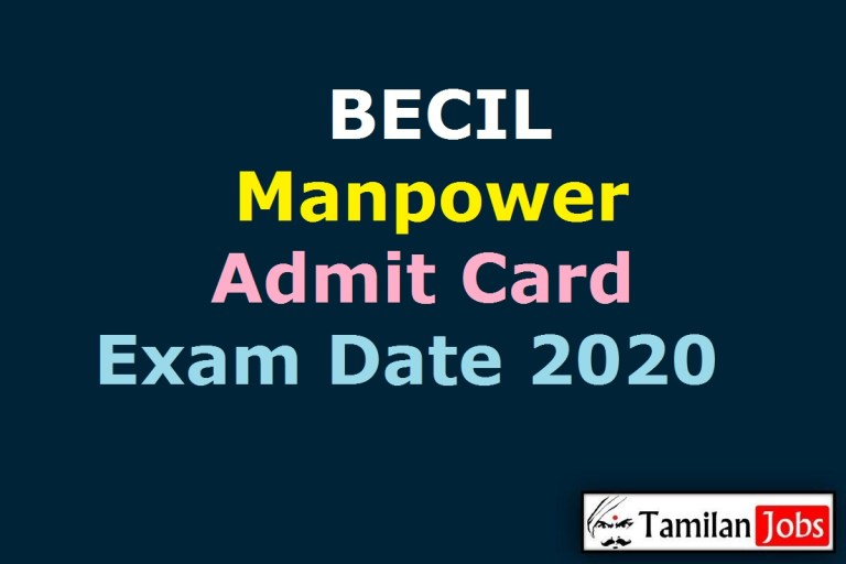 BECIL Manpower Admit Card 2020 Declared Soon | Skilled and Unskilled Manpower Exam Date