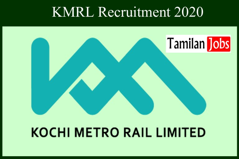 KMRL Recruitment 2020 Out – B.E, B.Tech Candidates Apply For DGM, Manager Jobs