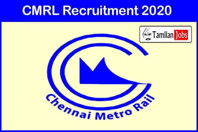 CMRL Recruitment 2020 Out – Apply Online Jobs