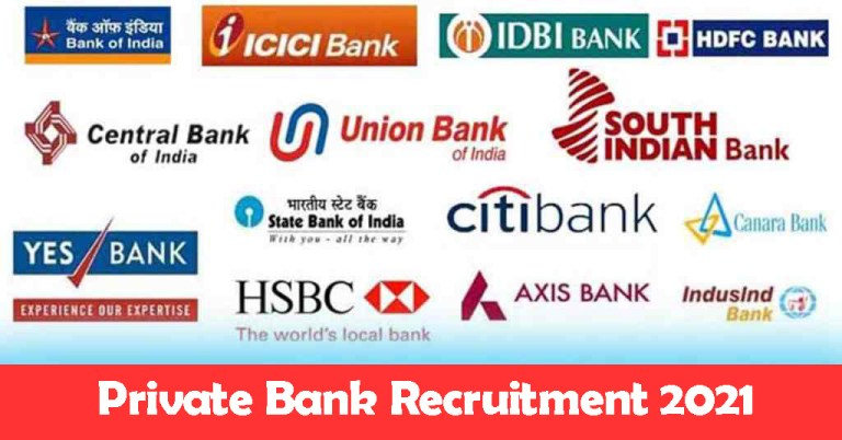 Private Bank Recruitment 2021: Fresher and Experienced Job Openings