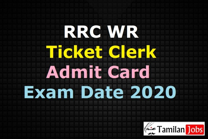 RRC Western Railway Ticket Clerk Admit Card 2020