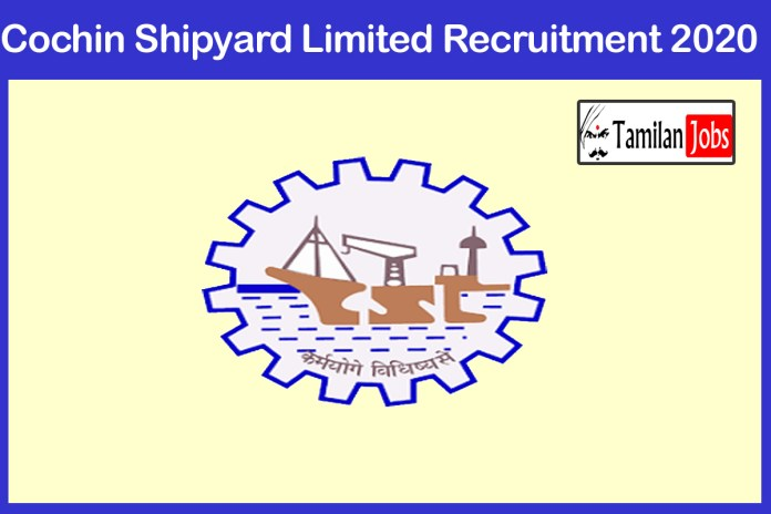 Cochin Shipyard Limited Recruitment 2020 Out – Apply Project Officer Jobs