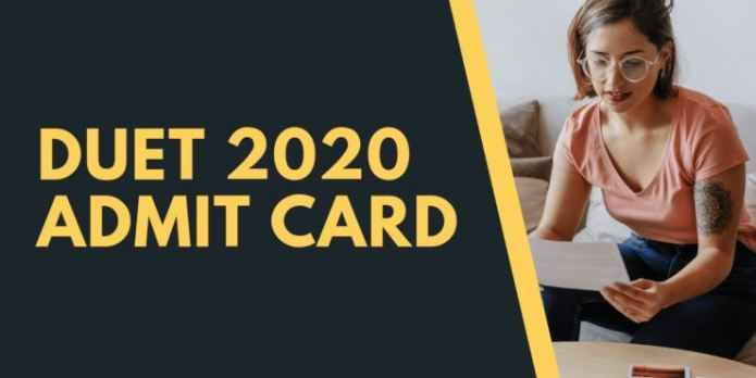 DUET Admit Card 2020 | Delhi University Entrance Test Hall Ticket, Exam Date @ du.ac.in