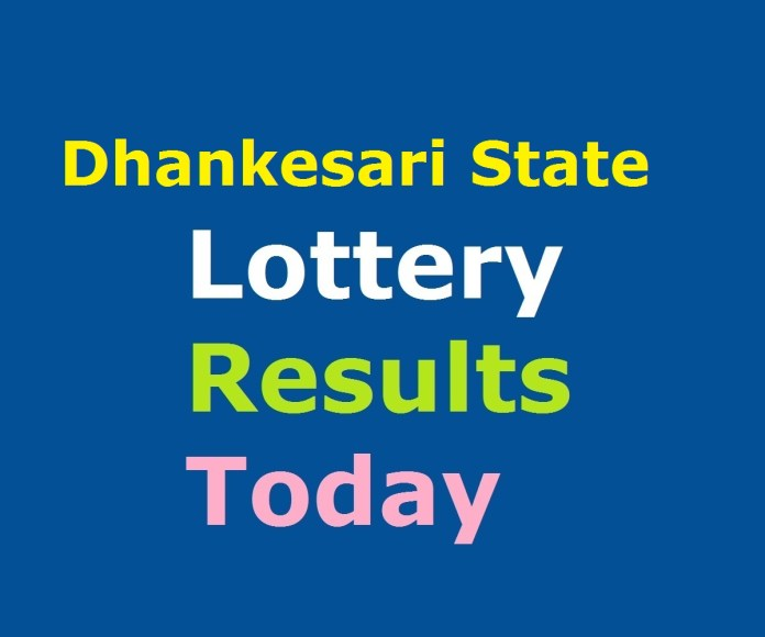 Dhankesari State Lottery Result Today