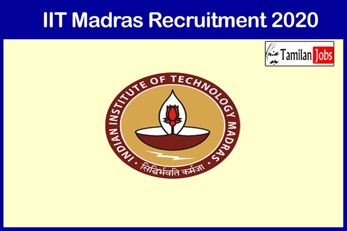 IIT Madras Recruitment 2020 Out – Apply 50+ Assistant Professor Jobs
