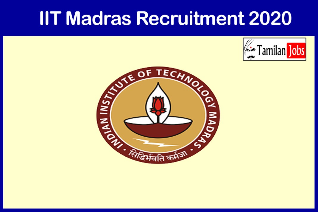 IIT Madras Recruitment 2020