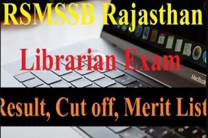 RSMSSB Librarian Result 2020 Out @ rsmssb.rajasthan.gov.in