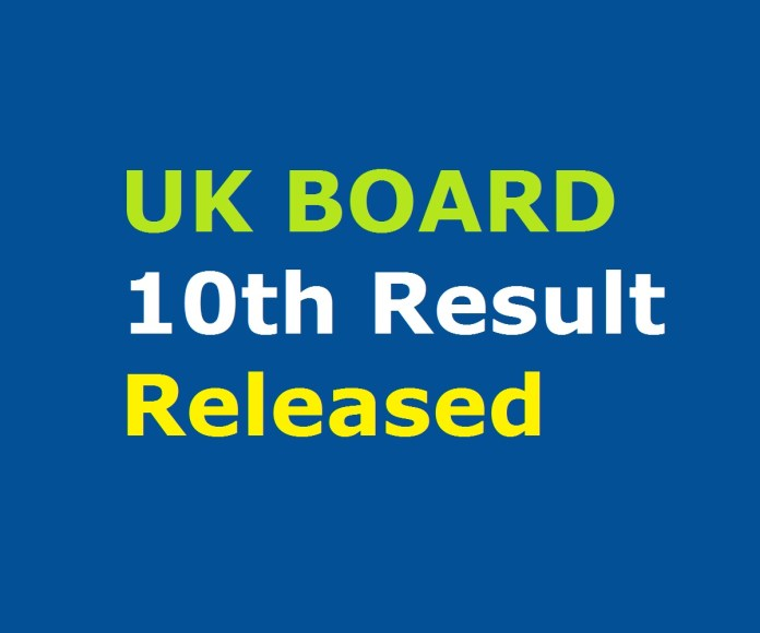 UK Board 10th Result Out