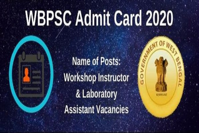 WBPSC Workshop Instructor Admit Card 2020 @ wbpsc.gov.in, Exam Date OUT
