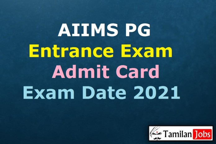 AIIMS PG Admit Card 2021 | PG January Session Exam Dates (Out) @ aiimsexams.org