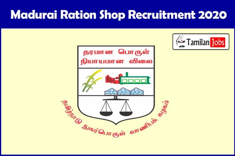Madurai Ration Shop Recruitment 2020 Out – Apply 101 Sales Person Jobs