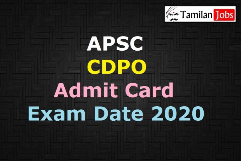 APSC CDPO Admit Card 2020 (OUT), Assam PSC Child Development Project Officer Exam Date