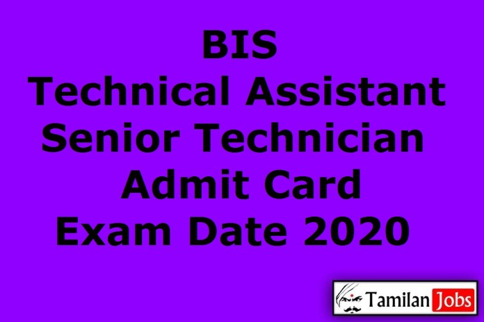 BIS Technical Assistant Admit Card 2020 (Released) | Senior Technician Exam Date @ bis.gov.in