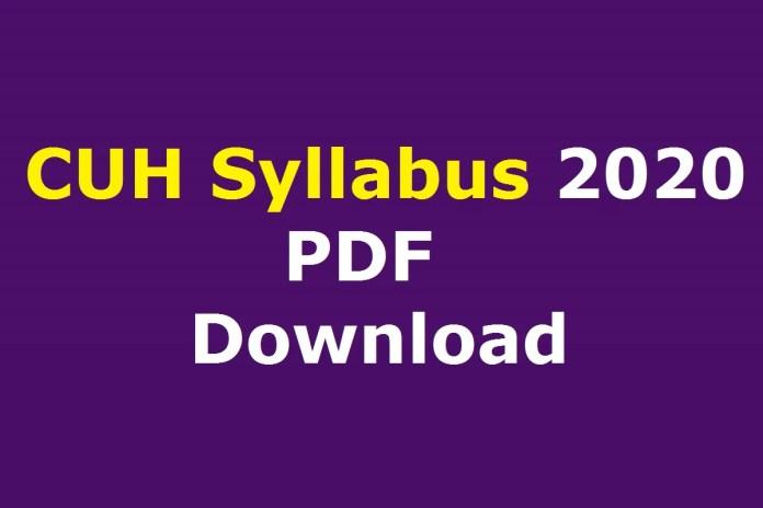 CUH Syllabus 2020 PDF | Download Pattern @ cuh.ac.in