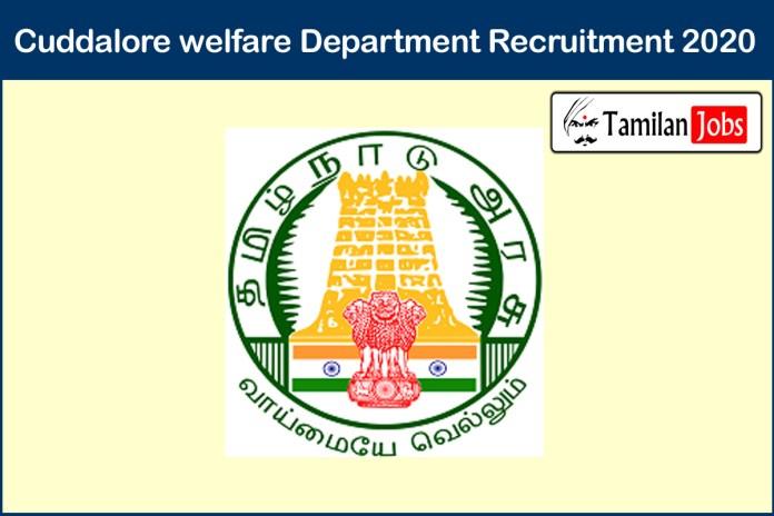 Cuddalore welfare Department Recruitment 2020