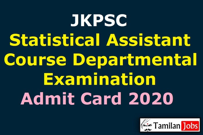 JKPSC Statistical Assistant Course Departmental Examination Admit Card 2020