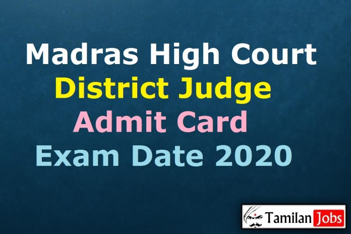 Madras High Court District Judge Admit Card 2020 (OUT) | TN Judicial Service Prelims Exam Date