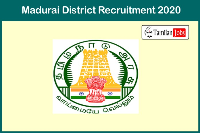 Madurai District Cook Recruitment 2020 Out – Apply For 43 Jobs