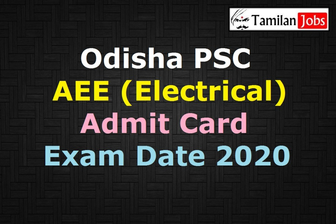OPSC AEE Electrical Admit Card 2020