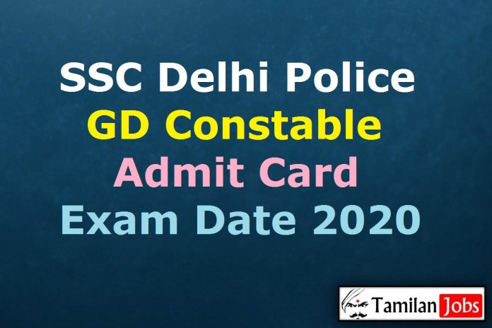 SSC Delhi Police Constable Admit Card 2020 (OUT), Exam Date @ ssc.nic.in