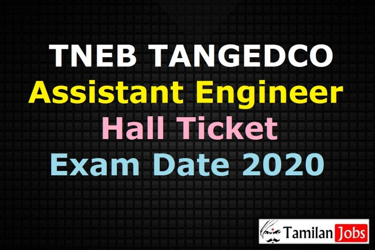 TNEB TANGEDCO AE Hall Ticket 2021 Release Soon @ tangedco.gov.in | Assistant Engineer Exam Date (Out)