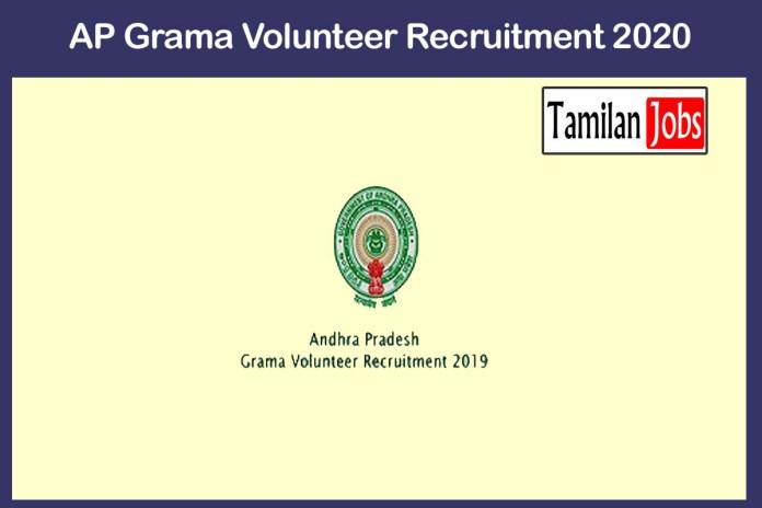 AP Grama Volunteer Recruitment 2020 Out – Apply 2404 Grama Volunteers Jobs