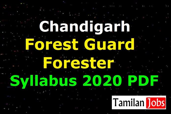 Chandigarh Forest Guard Syllabus 2020 PDF | Exam Pattern @ chandigarhforest.gov.in