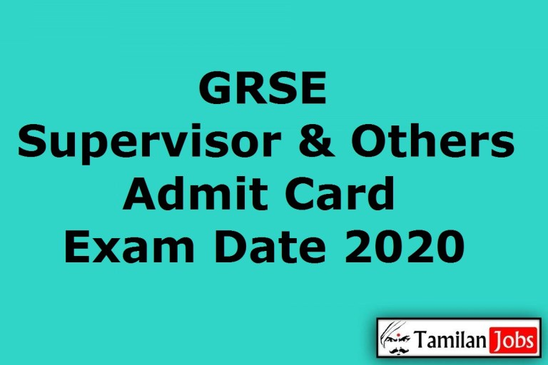 GRSE Supervisor Admit Card 2020 Out   Download Here