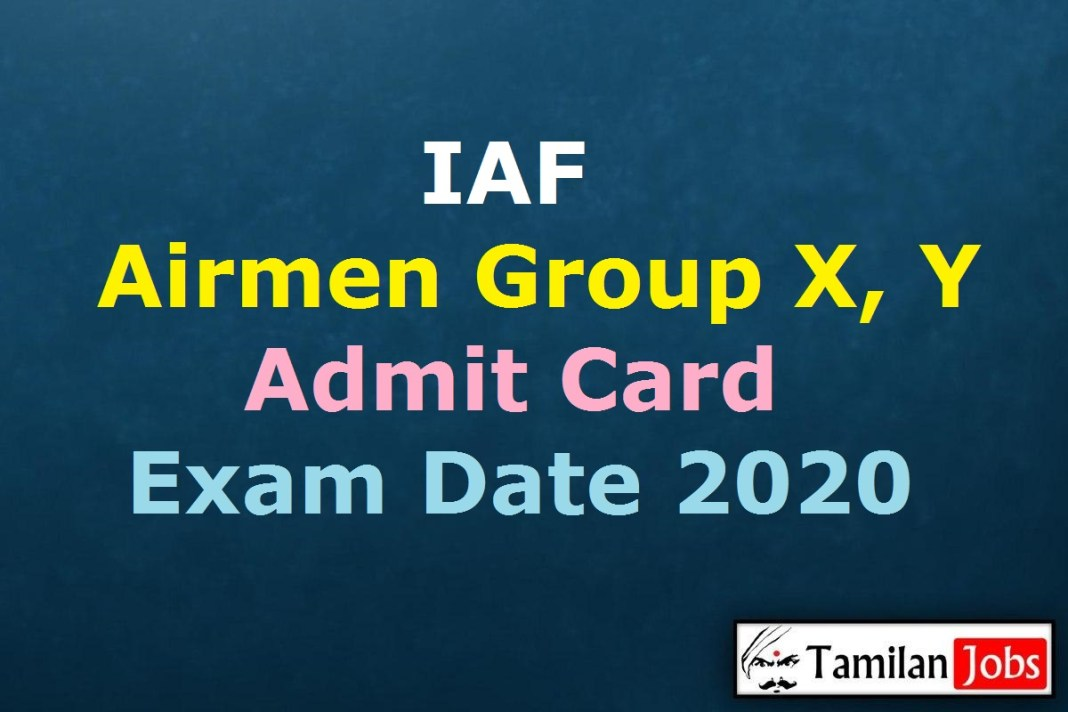 IAF Airmen Group X, Y Admit Card 2020