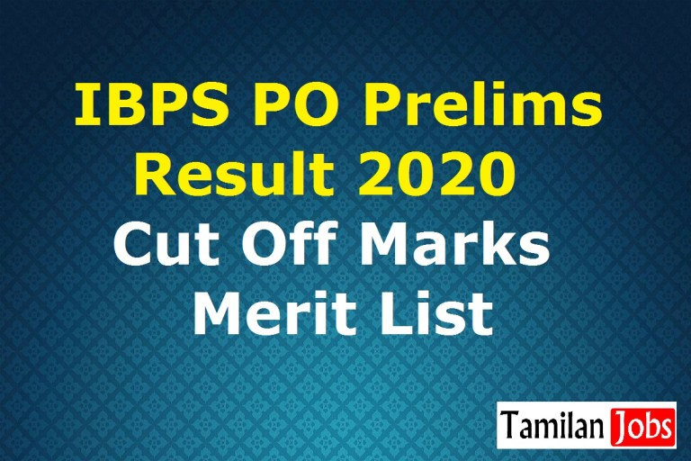 IBPS PO Prelims Result 2020 Yet To Release Soon, Check Cut Off Marks, Merit List