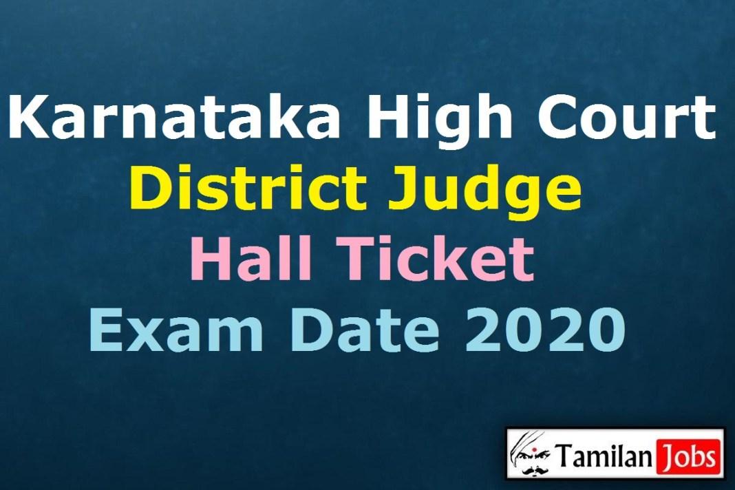 Karnataka High Court District Judge Hall Ticket 2020