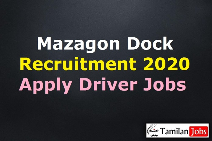 Mazagon Dock Recruitment 2020 Out – Apply Online 8 MDL Driver Jobs