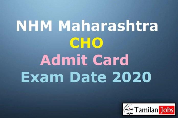 NHM Maharashtra CHO Admit Card 2020 (OUT), Community Health Officer Exam Date