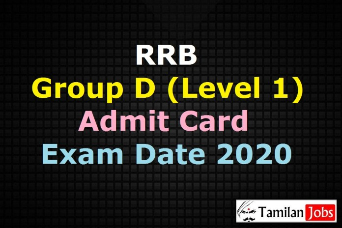 RRB Group D Admit Card 2020, RRC Level 1 Hall Ticket, Exam Date (out)