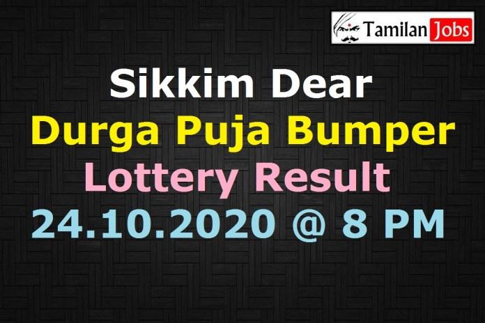 Sikkim Dear Durga Puja Bumper Lottery Result 24.10.2020, 8 PM