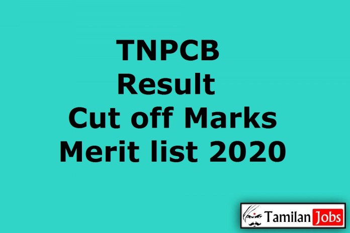 TNPCB Result 2020 Out, AE, Assistant, Typist, Environment Scientist Cut Off, Merit List