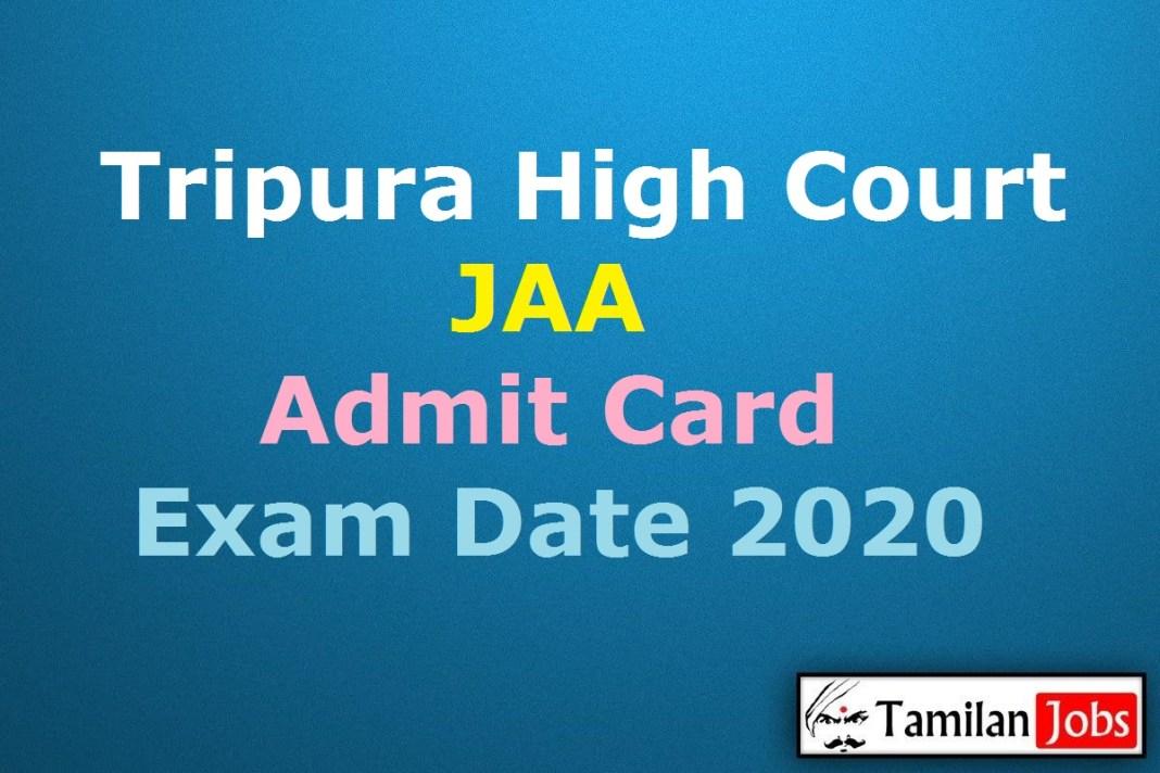 Tripura High Court JAA Admit Card 2020