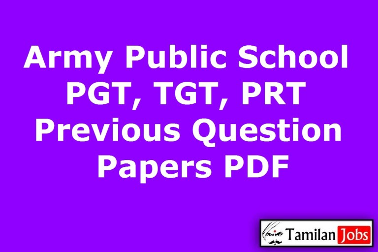 Army Public School PGT, TGT, PRT Previous Question Papers PDF, Teacher Old Papers