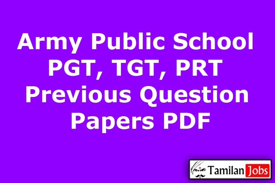 Army Public School PGT, TGT, PRT Previous Question Papers PDF