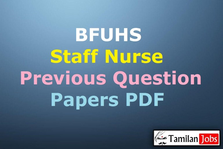 BFUHS Staff Nurse Previous Question Papers PDF @ bfuhs.ac.in