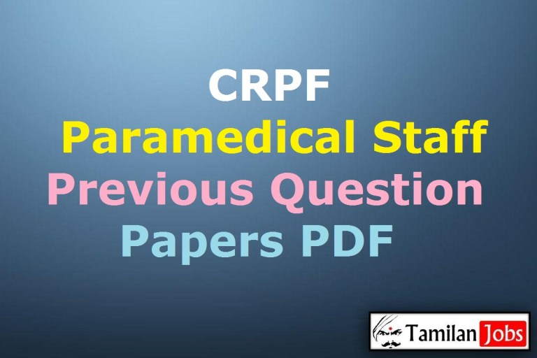 CRPF Paramedical Staff Previous Question Papers, SI, ASI, Head Constable Old Papers