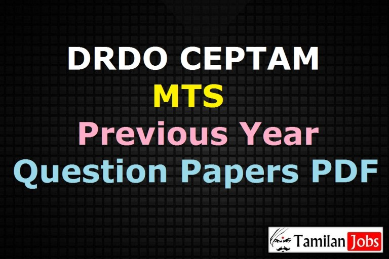 DRDO CEPTAM MTS Previous Year Question Papers PDF @ drdo.gov.in