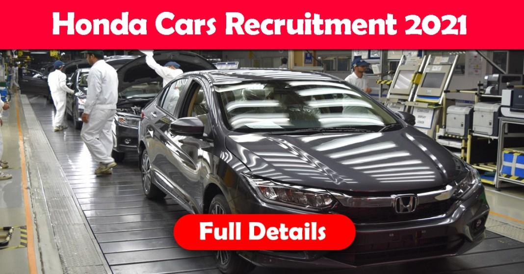 Honda Cars Recruitment 2021