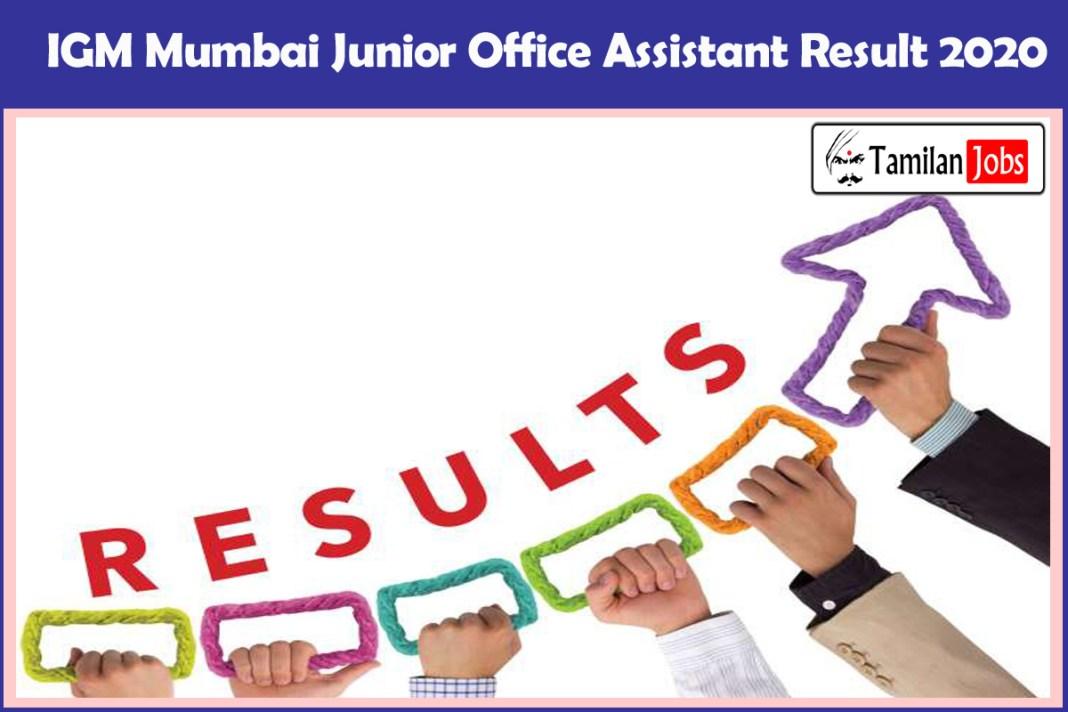 IGM Mumbai Junior Office Assistant Result 2020