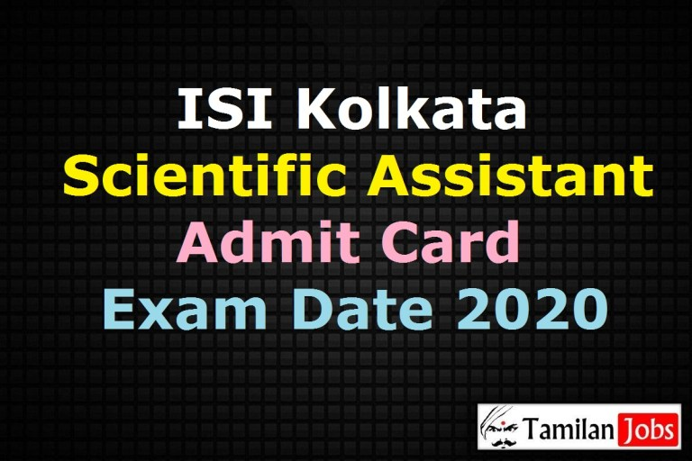 ISI Scientific Assistant Admit Card 2020, Associate Scientist A Exam Date @ isical.ac.in