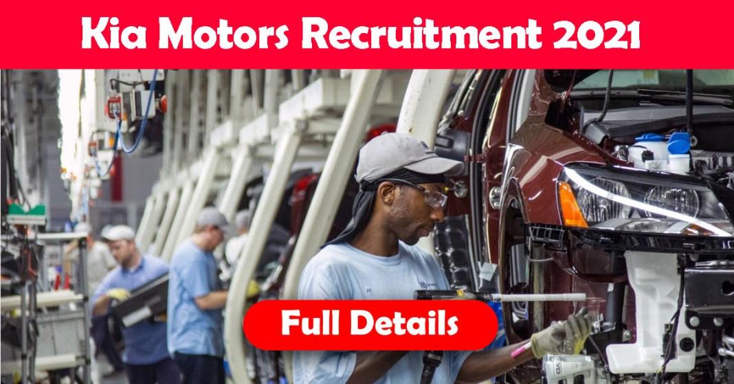 Kia Motors Recruitment 2021