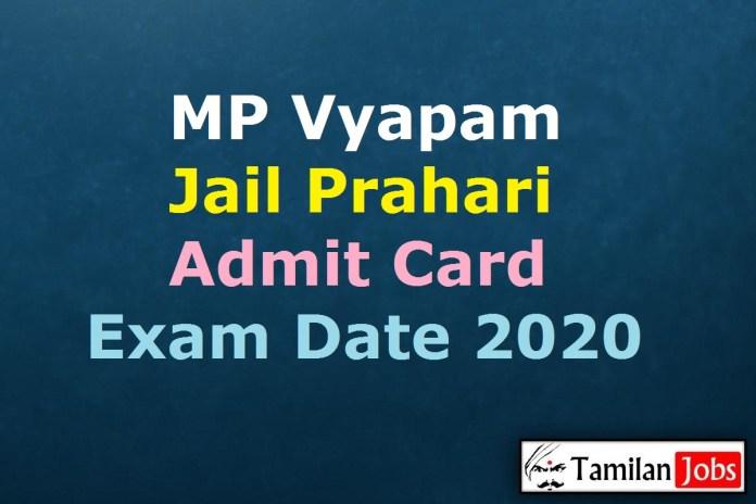 MP Vyapam Jail Prahari Admit Card 2020 (OUT), MPPEB Karyapalik Exam Date @ peb.mp.gov.in