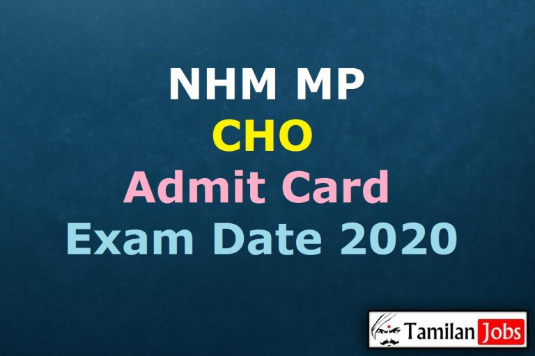 NHM MP CHO Admit Card 2020 (OUT), Community Health Officer Exam Date @ nhmmp.gov.in
