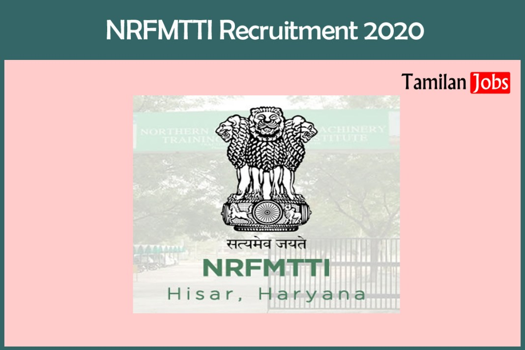 NRFMTTI Recruitment 2020